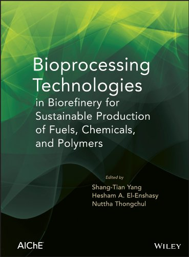 9780470541951: Bioprocessing Technologies in Biorefinery for Sustainable Production of Fuels, Chemicals, and Polymers