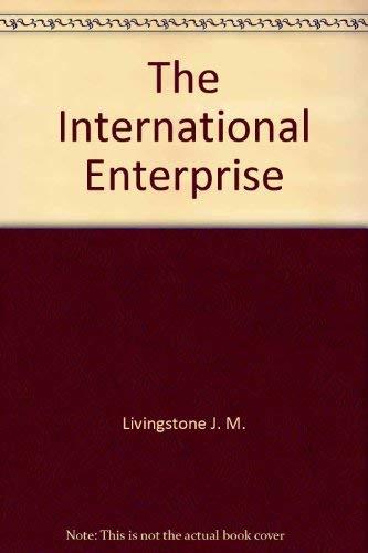 The international enterprise: James M Livingstone