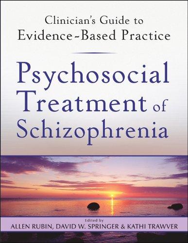 Psychosocial Treatment of Schizophrenia (0470542187) by Rubin, Allen; Springer, David W.; Trawver, Kathi