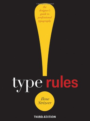 9780470542514: Type Rules: The Designer's Guide to Professional Typography