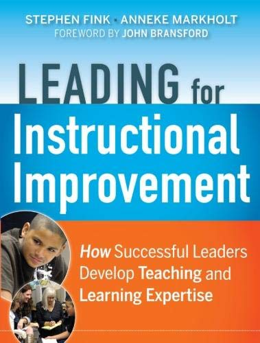 9780470542750: Leading for Instructional Improvement: How Successful Leaders Develop Teaching and Learning Expertise