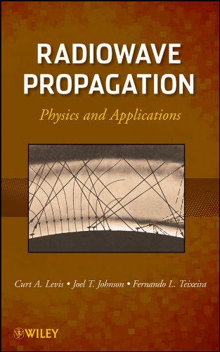 9780470542958: Radiowave Propagation: Physics and Applications
