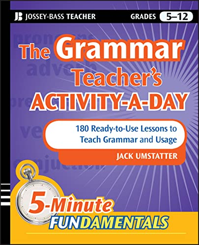 9780470543153: Grammar Teacher's Activity-a-Day: 180 Ready-to-Use Lessons t (JB-Ed: 5 Minute FUNdamentals)