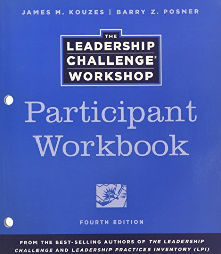 9780470543559: The Leadership Challenge Workshop: Participant Workbook (J-B Leadership Challenge: Kouzes/Posner)