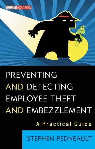 9780470545713: Preventing and Detecting Employee Theft and Embezzlement: A Practical Guide