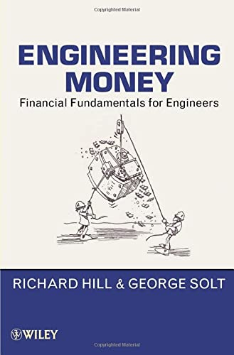 9780470546017: Engineering Money: Financial Fundamentals for Engineers
