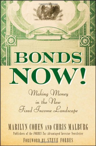 9780470547007: Bonds Now!: Making Money in the New Fixed Income Landscape