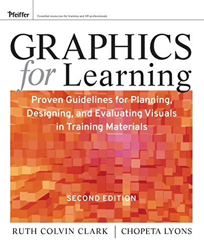 9780470547441: Graphics for Learning: Proven Guidelines for Planning, Designing, and Evaluating Visuals in Training Materials