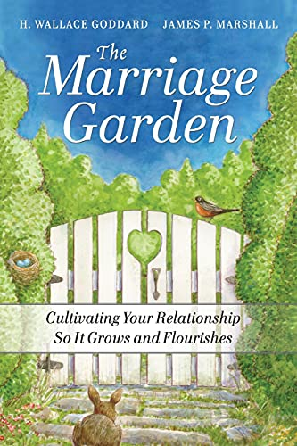 9780470547618: The Marriage Garden: Cultivating Your Relationship so it Grows and Flourishes
