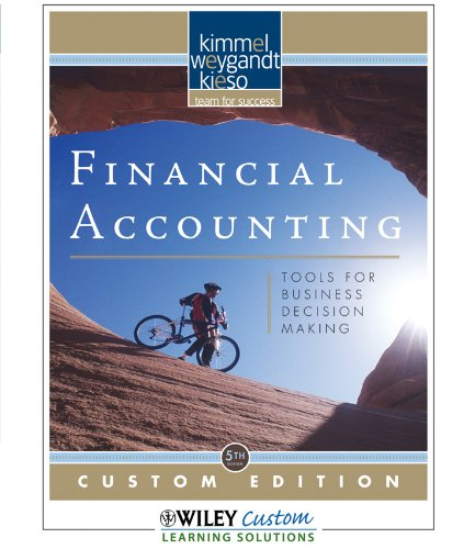 Financial Accounting : Tools for Business Decision Making 5th Edition for Georgia Southern ...