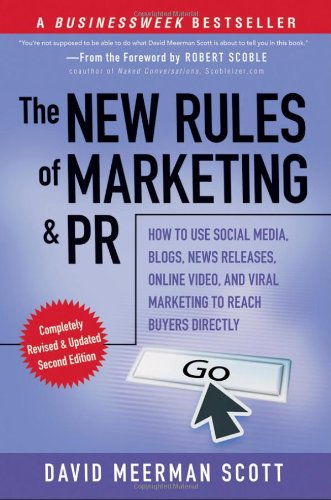 9780470547816: The New Rules of Marketing and PR: How to Use Social Media, Blogs, News Releases, Online Video, and Viral Marketing to Reach Buyers Directly