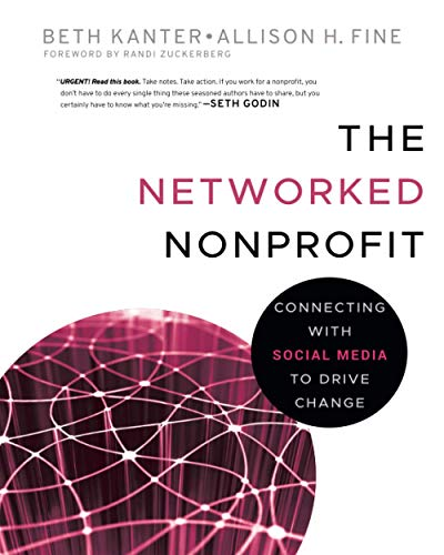 9780470547977: The Networked Nonprofit: Connecting with Social Media to Drive Change