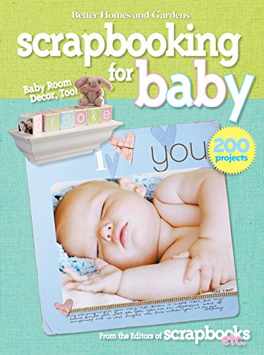 9780470548028: Scrapbooking for Baby (Better Homes and Gardens) (Better Homes and Gardens Cooking)