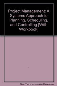 9780470548479: Project Management: A Systems Approach to Planning, Scheduling, and Controlling 10E with Student Workbook Set