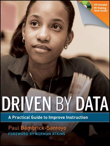 9780470548745: Driven by Data: A Practical Guide to Improve Instruction