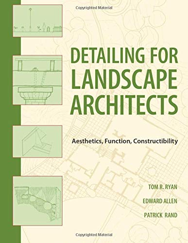 9780470548783: Detailing for Landscape Architects: Aesthetics, Function, Constructibility
