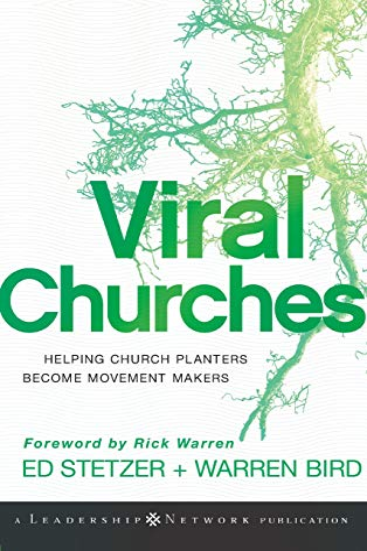 Viral Churches: Helping Church Planters Become Movement Makers (0470550457) by Stetzer, Ed; Bird, Warren