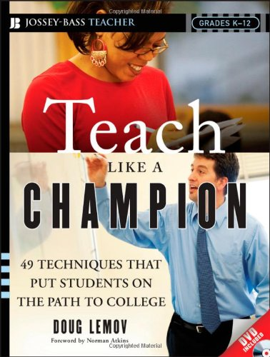 9780470550472: Teach Like a Champion: 49 Techniques That Put Students on the Path to College