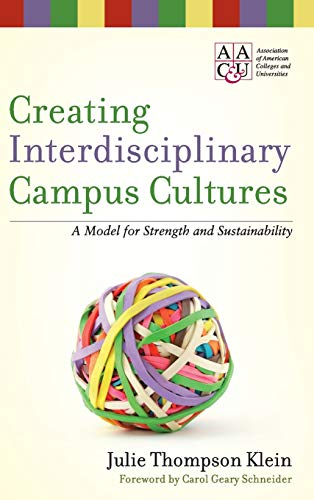 9780470550892: Creating Interdisciplinary Campus Cultures: A Model for Strength and Sustainability