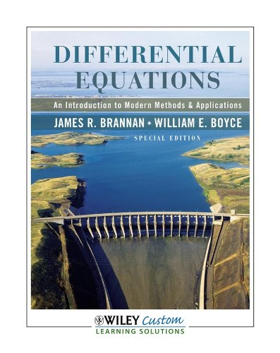 Differential Equations: An Introduction to Modern Methods and Applications: Brannan, James R.