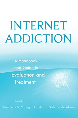 9780470551165: Internet Addiction: A Handbook and Guide to Evaluation and Treatment