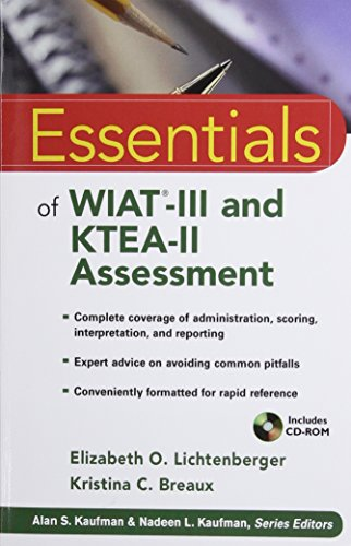 Essentials of WIAT-III and KTEA-II Assessment: Elizabeth O. Lichtenberger;