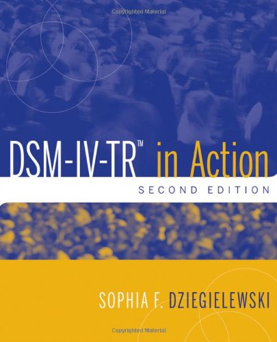 DSM-IV-TR in Action: Dziegielewski, Sophia F.