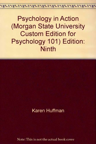 9780470552070: Psychology in Action (Morgan State University Custom Edition for Psychology 101) Edition: Ninth