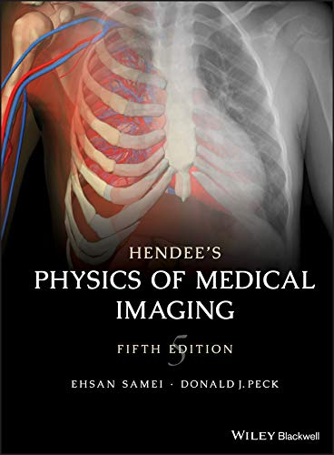 9780470552209: Hendee's Medical Imaging Physics
