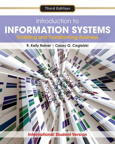 9780470553107: Introduction to Information Systems: Enabling and Transforming Business