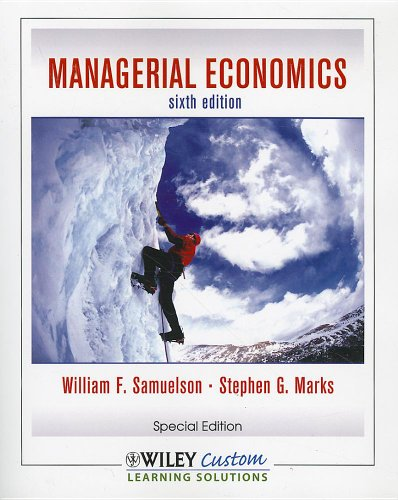9780470553404: Managerial Economics, Sixth Edition for CSLB