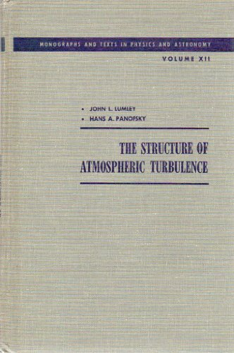 9780470553657: The Structure of Atmospheric Turbulence, Monographs and Texts in Physics and Astronomy Vol. XII