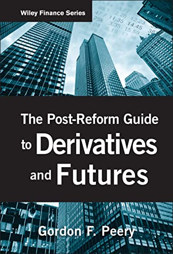 9780470553718: The Post-Reform Guide to Derivatives and Futures