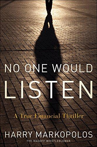 9780470553732: No One Would Listen: A True Financial Thriller
