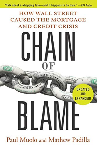 9780470554654: Chain of Blame: How Wall Street Caused the Mortgage and Credit Crisis