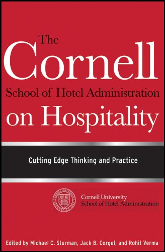 9780470554999: The Cornell School of Hotel Administration on Hospitality: Cutting Edge Thinking and Practice