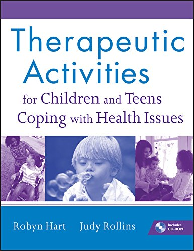 9780470555002: Therapeutic Activities for Children and Teens Coping with Health Issues