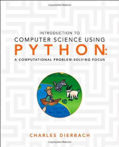 9780470555156: Introduction to Computer Science Using Python: A Computational Problem-Solving Focus