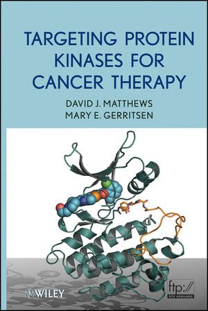 9780470555286: Targeting Protein Kinases for Cancer Therapy