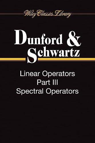 9780470555613: Linear Operators, 3-Volume Set (Wiley Classics Library)