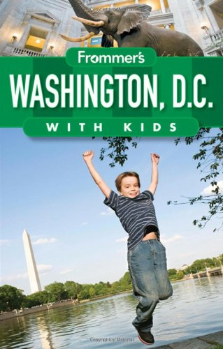 9780470556122: Frommer's Washington D.C. with Kids (Frommer's With Kids)