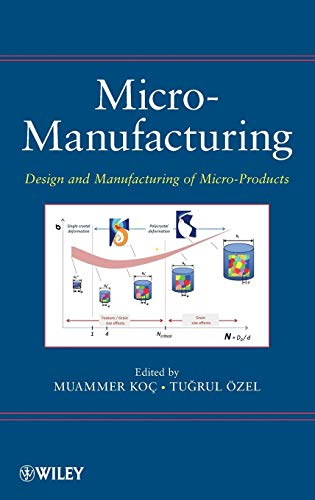 9780470556443: Micro-Manufacturing: Design and Manufacturing of Micro-Products