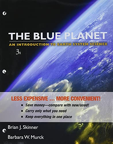 The Blue Planet: An Introduction to Earth: Skinner, Brian J.;