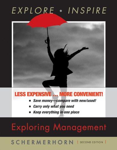 Exploring Management, Second Edition Binder Ready Version: Schermerhorn Jr., John R.