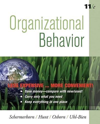 Organizational Behavior, Eleventh Edition Binder Ready Version: Schermerhorn Jr., John R.; Hunt, ...