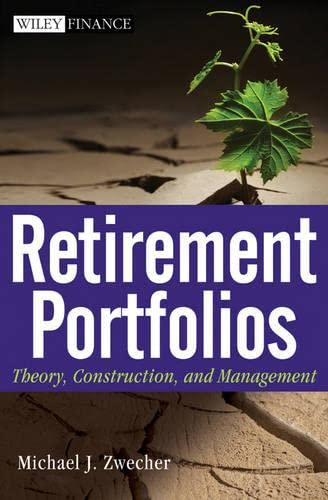 9780470556818: Retirement Portfolios: Theory, Construction, and Management