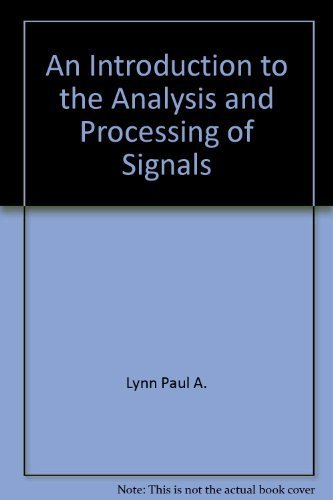 9780470557365: An introduction to the analysis and processing of signals
