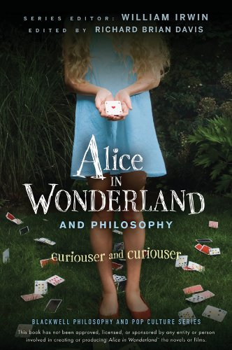 9780470558362: Alice in Wonderland and Philosophy: Curiouser and Curiouser