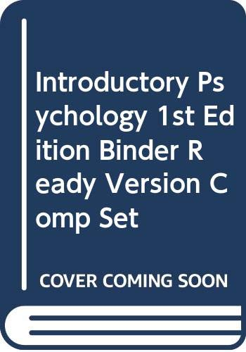 Introductory Psychology 1st Edition Binder Ready Version