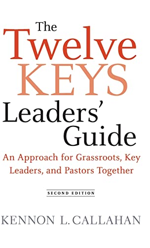 9780470559284: The Twelve Keys Leaders' Guide: An Approach for Grassroots, Key Leaders, and Pastors Together